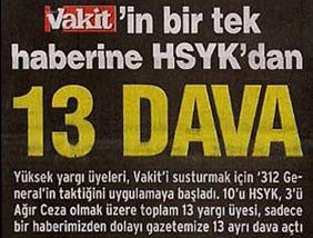 Vakit'in Bir Tek Haberine HSYK'dan 13 Dava