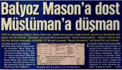 Balyoz Mason'a Dost Müslüman'a Düşman