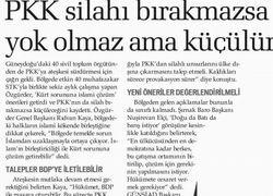 PKK Silahı Bırakmazsa Yok Olmaz Ama Küçülür