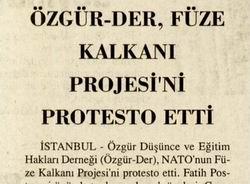 Özgür-Der, Füze Kalkanı Projesini Protesto Etti