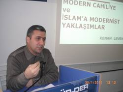 """""""Modern Cahiliye ve İslam'a Modernist Yaklaşımlar"""""""