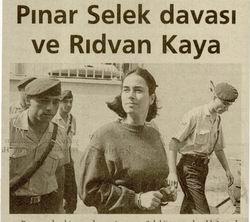 Pınar Selek Davası ve Rıdvan Kaya