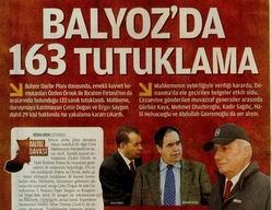 Balyoz'da 163 Tutuklama