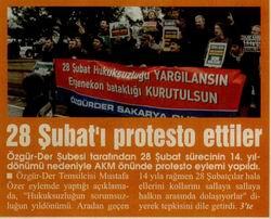 28 Şubatı Protesto Ettiler