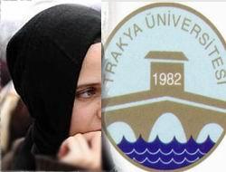 Trakya Üniversitesinde Başörtüsü Yasağı