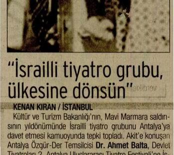 'İsrailli Tiyatro Grubu, Ülkesine Dönsün'