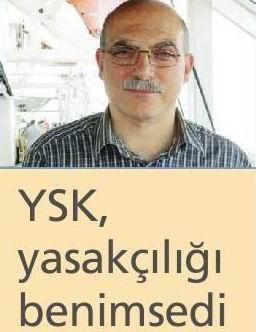 Özgür-Der: YSK, Yasakçılığı Benimsedi
