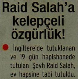 Raid Salaha Kelepçeli Özgürlük!