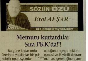 Memuru kurtardılar Sıra PKKda