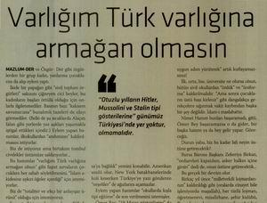 Varlığım Türk Varlığına Armağan Olmasın!