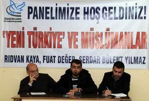 """""""Yeni Türkiye ve Müslümanlar"""" Paneli Yapıldı"""