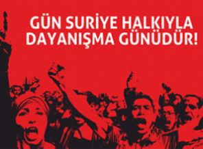 Gün Suriye Halkıyla Dayanışma Günüdür!