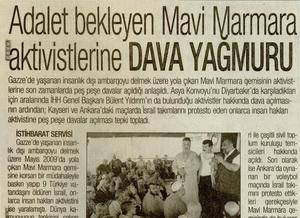 Adalet Bekleyen Mavi Marmara Aktivistlerine Dava Yağmuru