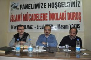 İslami Mücadelede İnkılabî Duruş Paneli