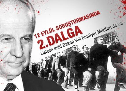 12 Eylül Soruşturmasında 2. Dalga