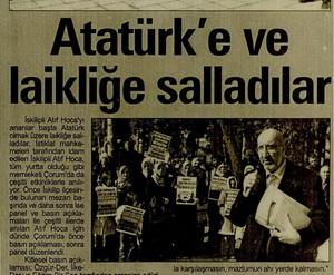 Atatürke ve Laikliğe Salladılar