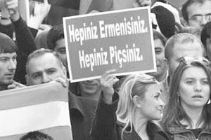 'Hepiniz Ermenisiniz Hepiniz Piçsiniz'