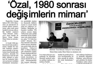 Özal, 1980 Sonrası Değişimlerin Mimarı