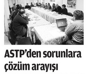 ASTP'den Sorunlara Çözüm Arayışı