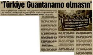 Türkiye Guantanamo Olmasın