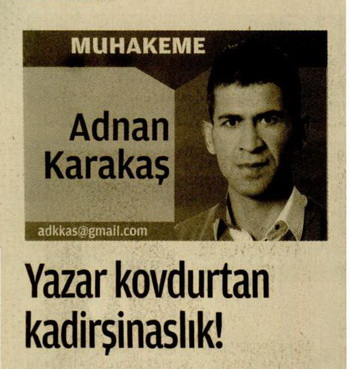 Yazar Kovdurtan Kadirşinaslık!