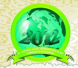 Dünya Doğu Türkistanlılar Kardeşlik Buluşması