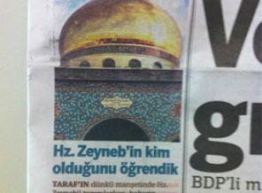 Taraf Gazetesinden Hz. Zeyneb Özrü