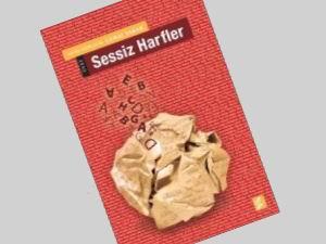 'Sessiz Harfler'de Öykü Sesleri