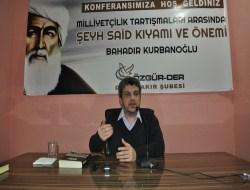 """Diyarbakırda Şeyh Said Kıyamı"""" Konferansı"""