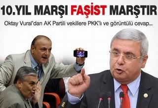 """AK Partili Vekil: """"10. Yıl Faşist Bir Marştır"""""""