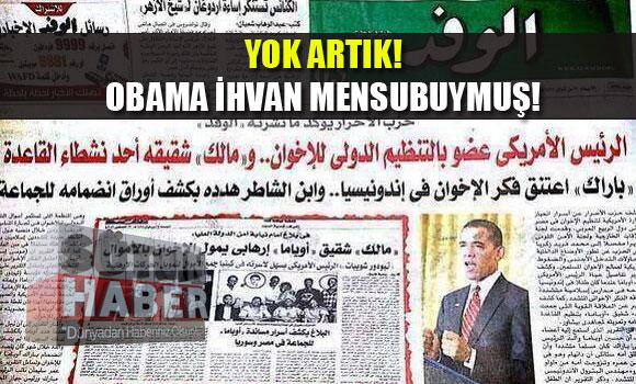 Yok Artık! Obama İhvan Mensubuymuş!