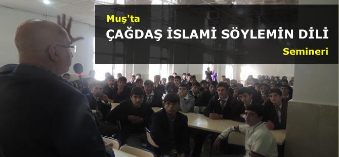 "Muş'ta ""Çağdaş İslami Söylemin Dili"" Semineri"