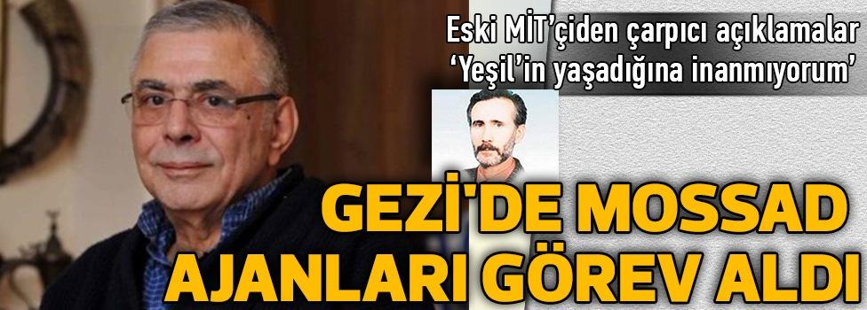 Gezi'de Mossad Ajanları Görev Aldı