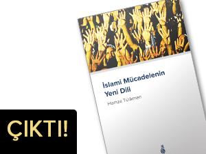 Ekin'den Yeni Bir Kitap: İslami Mücadelenin Yeni Dili