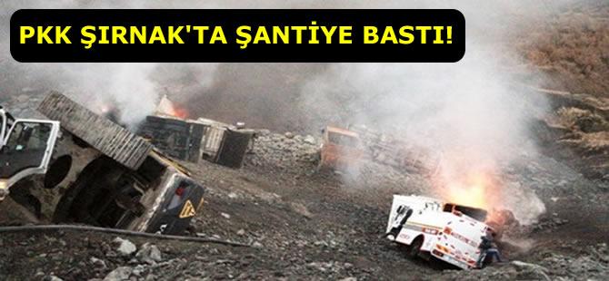 PKK Şırnak'ta Şantiye Bastı