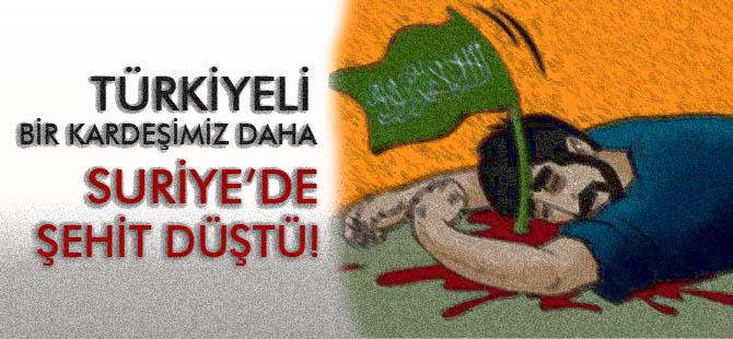 Suriye'de Türkiyeli Bir Şehit Daha