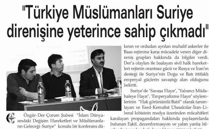 """""""Türkiye Müslümanları Suriye Direnişine Yeterince Sahip Çıkmadı"""""""
