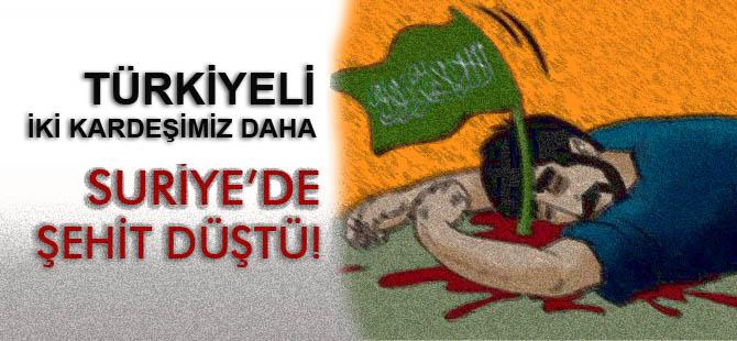 Türkiyeli İki Kardeşimiz Suriye'de Şehit Düştü