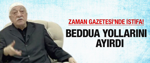 Zaman Gazetesinde Beddua İstifası!