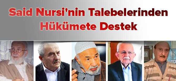 Said Nursi'nin Talebelerinden Hükümete Destek