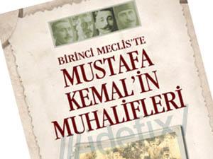 """Kitap İncelemesi: """"Mustafa Kemal'in Muhalifleri"""""""