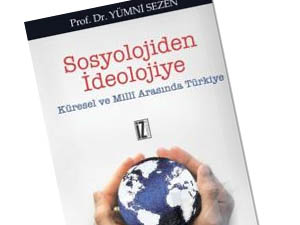 Kitap Değerlendirmesi: Sosyolojiden İdeolojiye