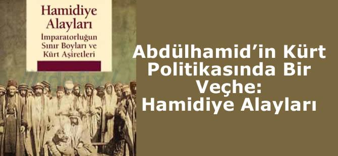 Abdülhamid'in Kürt Politikası ve Hamidiye Alayları