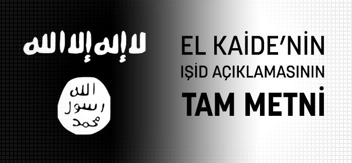 El Kaide'nin IŞİD Açıklamasının Tam Metni