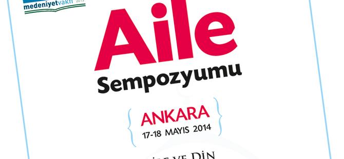 Ankara'da Aile Sempozyumu Yapılacak