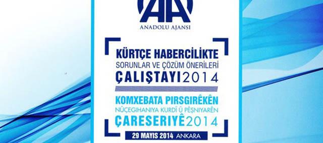 Kürtçe Habercilikte AA'dan Örnek Bir Çalıştay