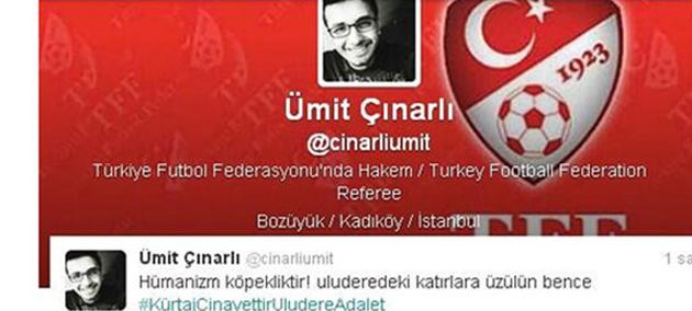 """Hakem Ümit Çınarlı'ya """"Uludere"""" Cezası"""