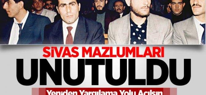 Sivas Mazlumları Unutuldu!