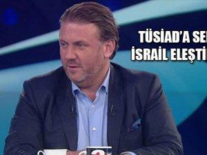 Yiğit Bulut'tan TÜSİD'a İsrail Eleştirisi