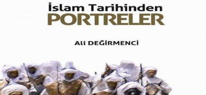 İslam Tarihinden Portreler Kitabının Yeni Baskısı Çıktı!